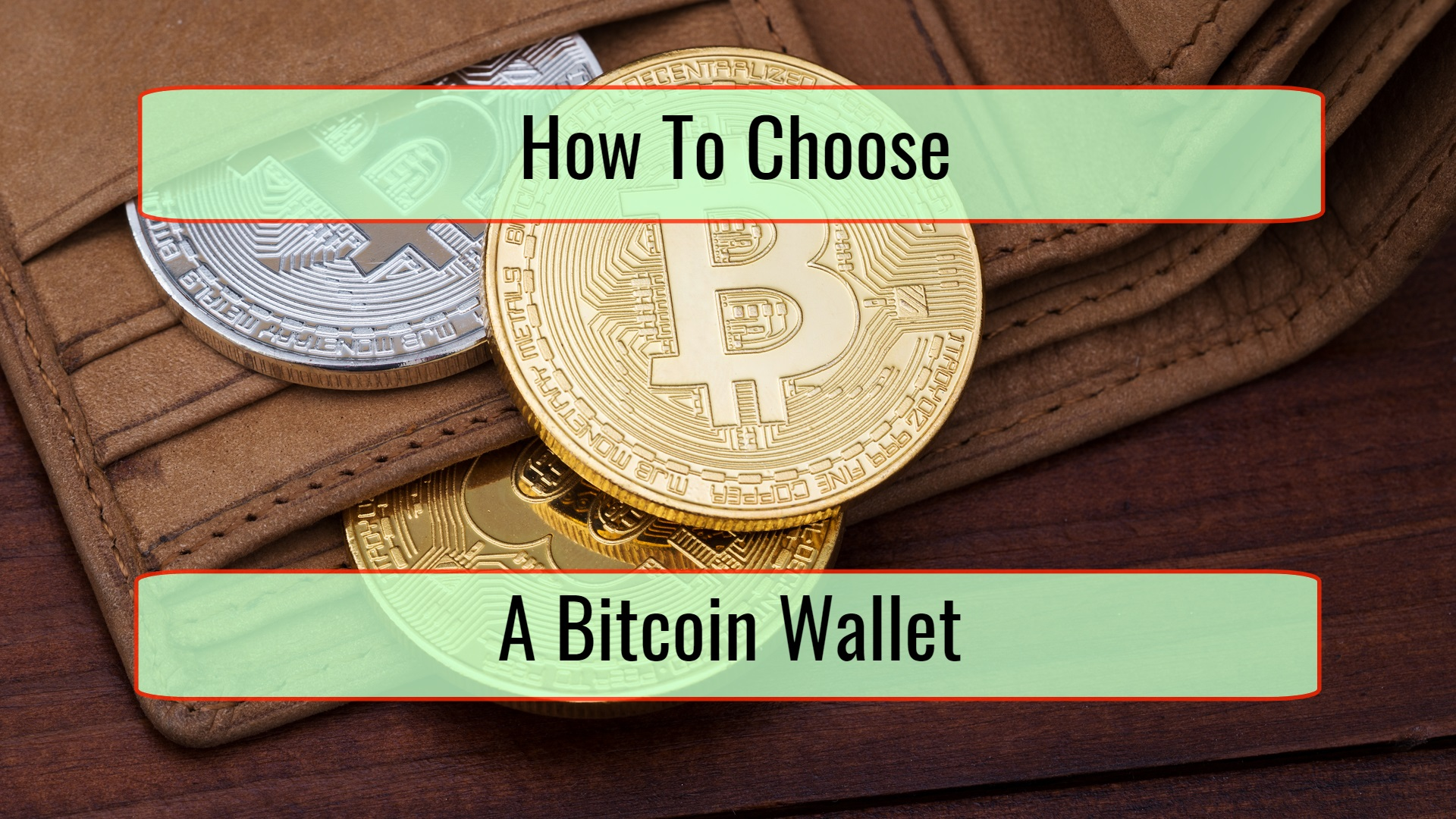 How To Choose A Bitcoin Wallet Cryptoext