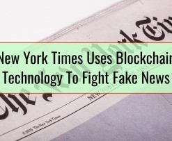 New York Times Uses Blockchain Technology To Fight Fake News