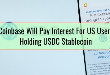 Coinbase Will Pay Interest For US Users Holding USDC Stablecoin