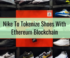 Nike To Tokenize Shoes With Ethereum Blockchain
