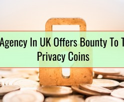 Tax Agency In UK Offers Bounty To Trace Privacy Coins