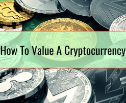 How To Value A Cryptocurrency