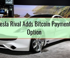 Tesla Rival Adds Bitcoin Payment Option