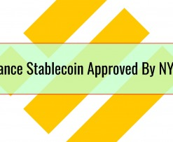 Binance Stablecoin Approved By NYDFS